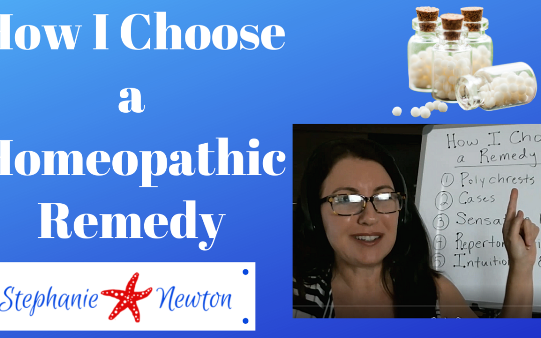 How I Choose a Constitutional Homeopathic Remedy