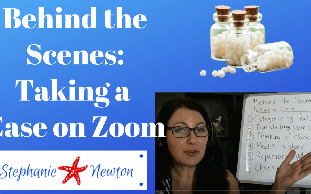 Behind the Scenes: Taking a Homeopathy Case on Zoom